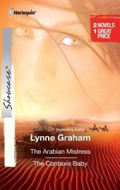 The Arabian Mistress & The Contaxis Baby