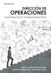 Dirección de operaciones. Casos prácticos y recursos didácticos