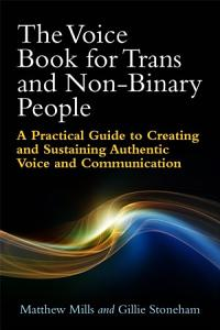 The Voice Book for Trans and Non Binary People Book