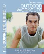 The Complete Guide to Outdoor Workouts