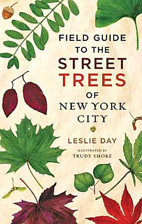 Field Guide to the Street Trees of New York City PDF