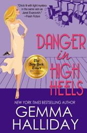 Danger in High Heels – High Heels Mysteries book #7