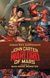 John Carter: Warlord Of Mars Vol 2: Man-Made Monster
