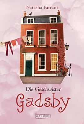Die Geschwister Gadsby PDF
