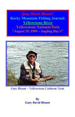 BTWE Yellowstone River   August 29  1989   Yellowstone National Park