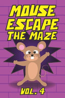 Mouse Escape The Maze Vol. 4