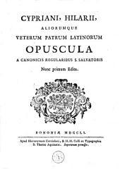 Opuscula à canonicis regularibus S. Salvatoris