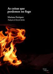 As coisas que perdemos no fogo