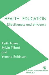 Health Education: Effectiveness and efficiency
