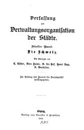 Verfassung und Verwaltungs-organisation der Städte: Volume 121