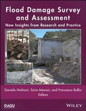 Flood Damage Survey and Assessment: New Insights from Research and Practice