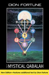 The Mystical Qabalah: Edition 2