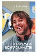 The Cinema of Richard Linklater PDF