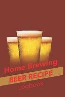 Home Brewing Beer Recipe Log Book