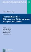 Tiergestaltigkeit der G  ttinnen und G  tter zwischen Metapher und Symbol PDF