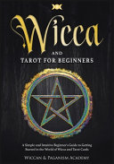 Wicca and Tarot for Beginners