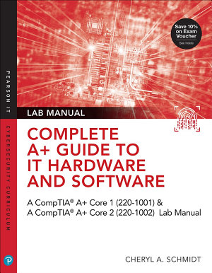Complete A  Guide to IT Hardware and Software Lab Manual PDF