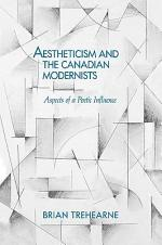 Aestheticism and the Canadian Modernists