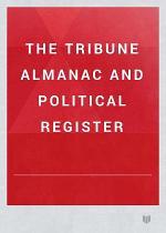 The Tribune Almanac and Political Register