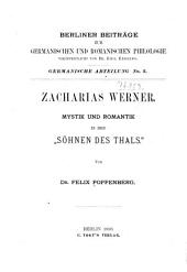"""Zacharias Werner: Mystik und Romantik in den """"Söhnen des Thals""""."""