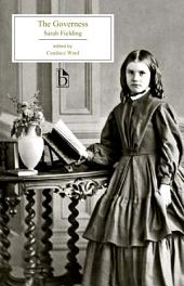 The Governess: The Governess ; or, The Little Female Academy