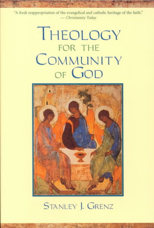 Theology for the Community of God PDF