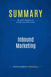 Summary: Inbound Marketing: Review and Analysis of Halligan and Shah's Book