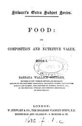 Food, its composition and nutritive value