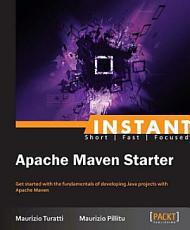 Instant Apache Maven Starter PDF