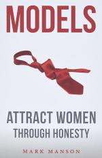 Models: Attract Women Through Honesty