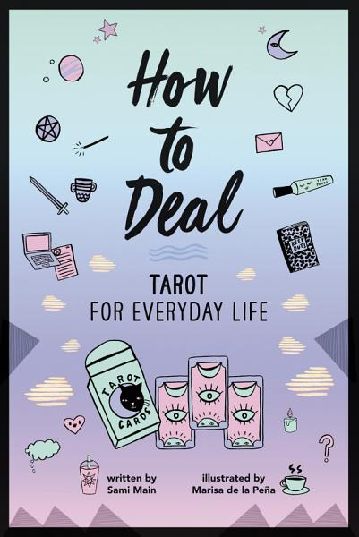 Download How to Deal  Tarot for Everyday Life Book
