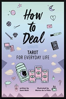 How to Deal  Tarot for Everyday Life PDF