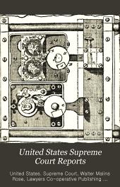 United States Supreme Court Reports: Volumes 135-138