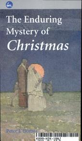 The Enduring Mystery of Christmas