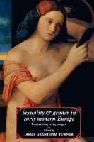 Sexuality and Gender in Early Modern Europe PDF