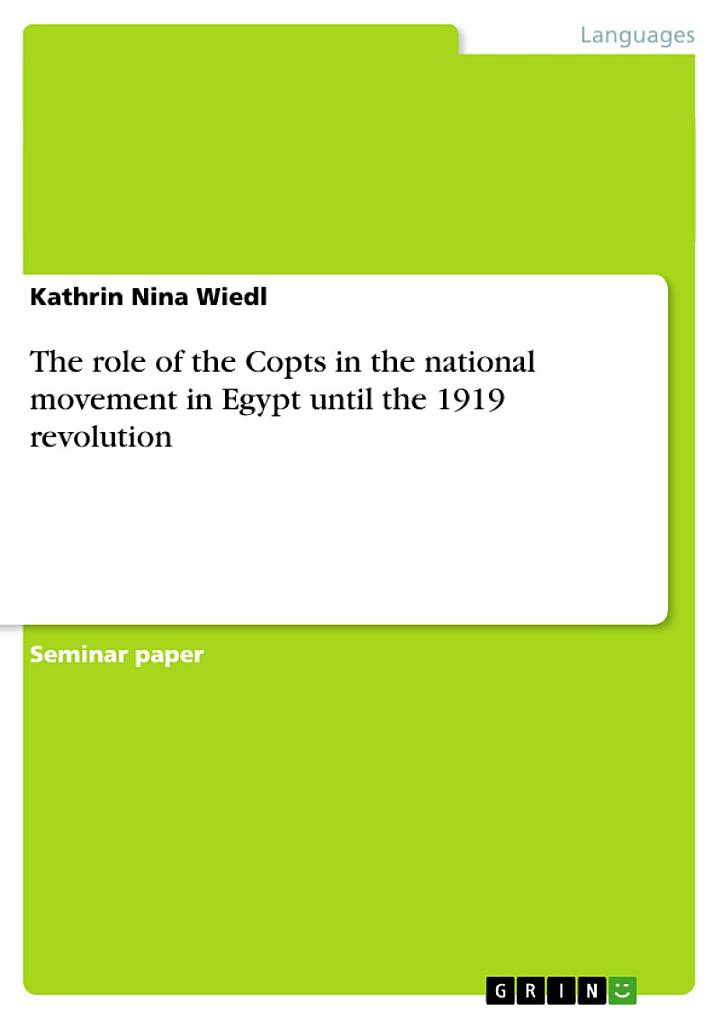 The Role of the Copts in the National Movement in Egypt Until the 1919 Revolution