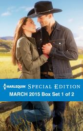 Harlequin Special Edition March 2015 - Box Set 1 of 2: Mendoza's Secret Fortune\A Second Chance at Crimson Ranch\From City Girl to Rancher's Wife