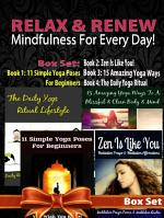 Relax & Renew: Mindfulness For Every Day! - 4 In 1 Box Set