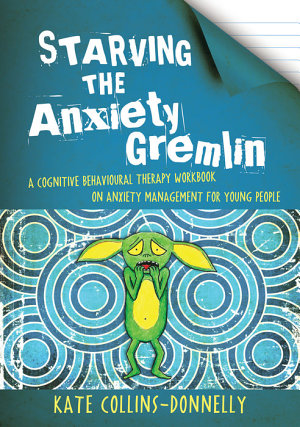Starving the Anxiety Gremlin PDF
