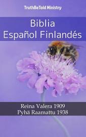 Biblia Español Finlandés: Reina Valera 1909 - Pyhä Raamattu 1938