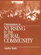 Orientation to Nursing in the Rural Community PDF
