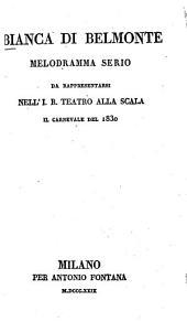 Bianca di Belmonte: Melodramma serio