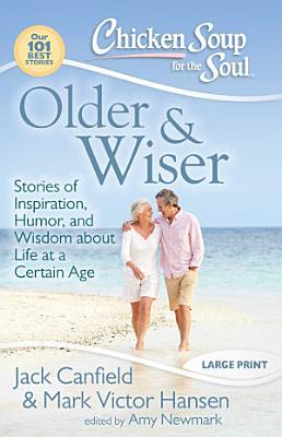 Chicken Soup for the Soul  Older   Wiser PDF