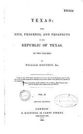Texas: the rise, progress, and prospects of the Republic of Texas
