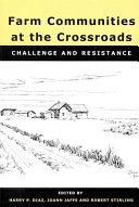Farm Communities at the Crossroads