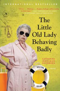 The Little Old Lady Behaving Badly Book