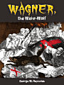 Wagner  the Wehr Wolf