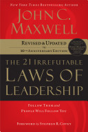 The 21 Irrefutable Laws of Leadership PDF
