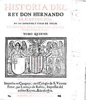 Historia Del Rey Don Hernando El Catholico: 5.6