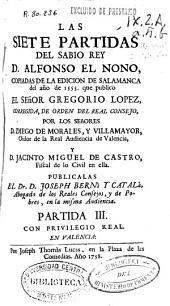 Las Siete Partidas del sabio rey D. Alfonso el Nono: Partida III
